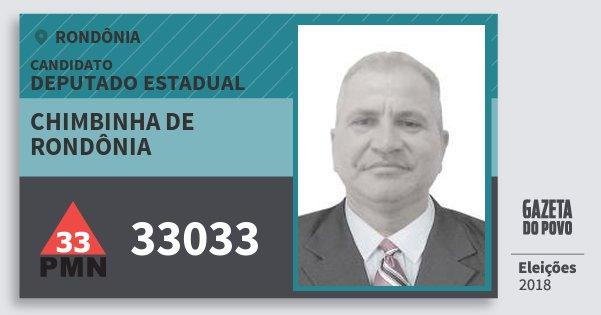 Santinho Chimbinha de Rondônia 33033 (PMN) Deputado Estadual | Rondônia | Eleições 2018