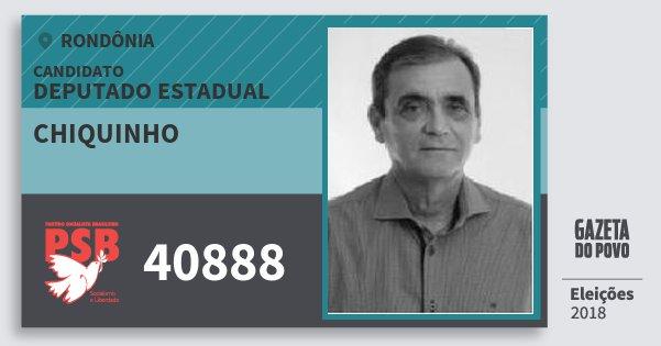 Santinho Chiquinho 40888 (PSB) Deputado Estadual | Rondônia | Eleições 2018