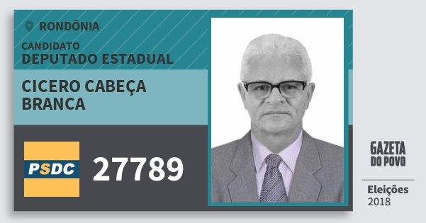 Santinho Cicero Cabeça Branca 27789 (DC) Deputado Estadual   Rondônia   Eleições 2018