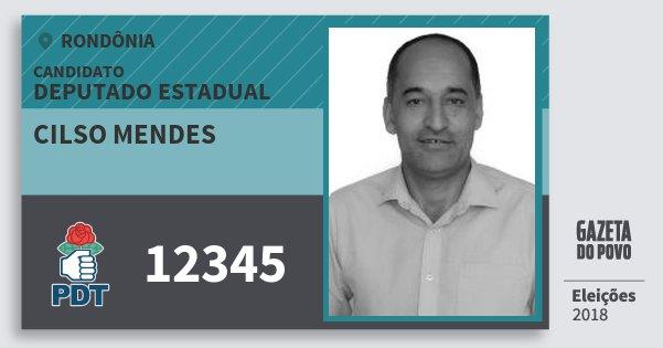Santinho Cilso Mendes 12345 (PDT) Deputado Estadual | Rondônia | Eleições 2018