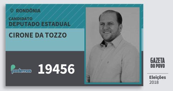 Santinho Cirone da Tozzo 19456 (PODE) Deputado Estadual | Rondônia | Eleições 2018