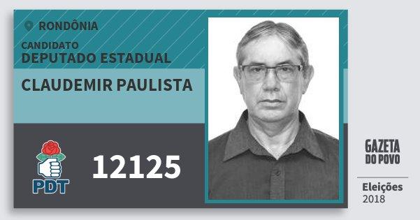 Santinho Claudemir Paulista 12125 (PDT) Deputado Estadual | Rondônia | Eleições 2018