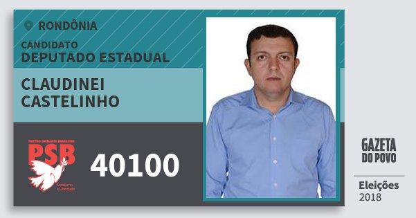 Santinho Claudinei Castelinho 40100 (PSB) Deputado Estadual | Rondônia | Eleições 2018