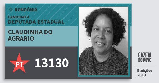 Santinho Claudinha do Agrario 13130 (PT) Deputada Estadual | Rondônia | Eleições 2018