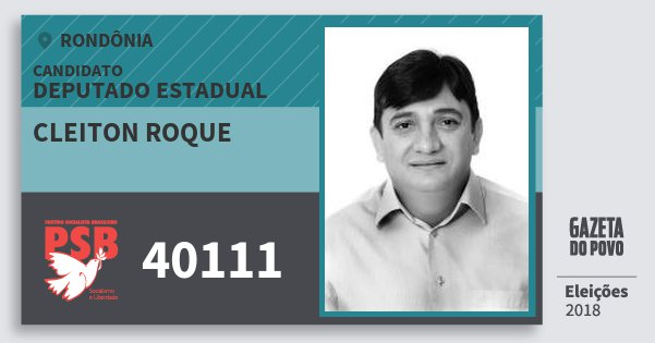 Santinho Cleiton Roque 40111 (PSB) Deputado Estadual | Rondônia | Eleições 2018