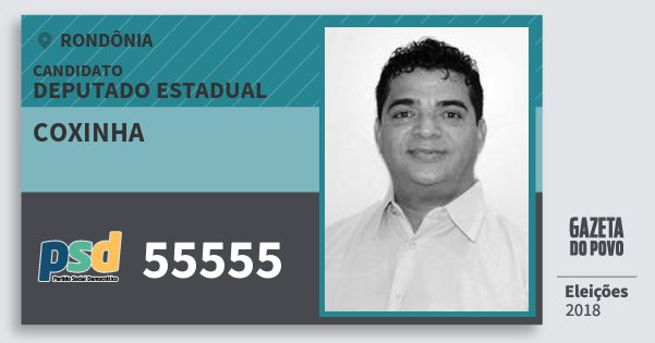Santinho Coxinha 55555 (PSD) Deputado Estadual | Rondônia | Eleições 2018