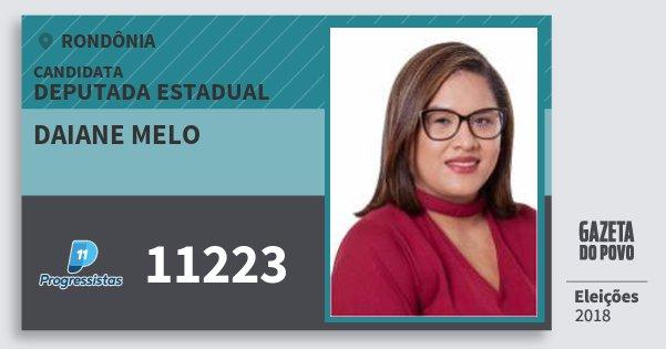 Santinho Daiane Melo 11223 (PP) Deputada Estadual | Rondônia | Eleições 2018