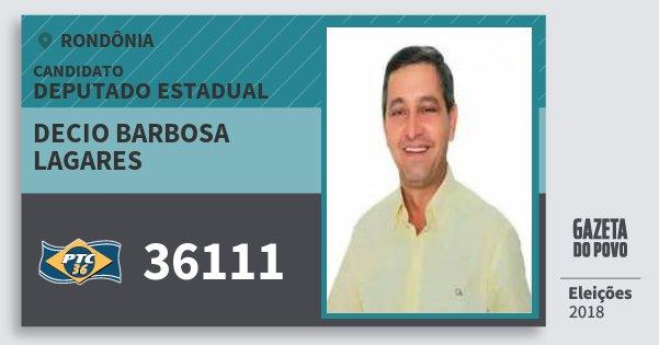 Santinho Decio Barbosa Lagares 36111 (PTC) Deputado Estadual | Rondônia | Eleições 2018