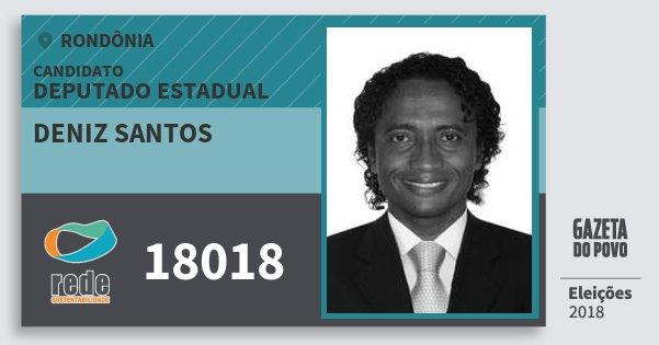 Santinho Deniz Santos 18018 (REDE) Deputado Estadual | Rondônia | Eleições 2018