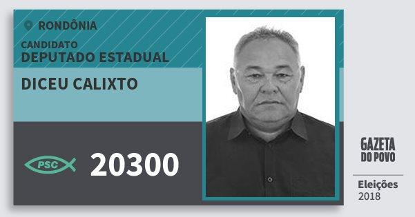 Santinho Diceu Calixto 20300 (PSC) Deputado Estadual | Rondônia | Eleições 2018