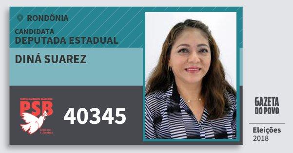 Santinho Diná Suarez 40345 (PSB) Deputada Estadual | Rondônia | Eleições 2018