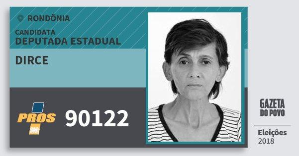 Santinho Dirce 90122 (PROS) Deputada Estadual | Rondônia | Eleições 2018