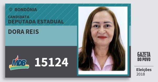 Santinho Dora Reis 15124 (MDB) Deputada Estadual | Rondônia | Eleições 2018