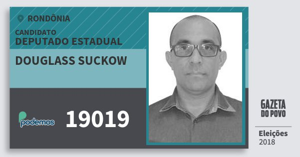 Santinho Douglass Suckow 19019 (PODE) Deputado Estadual | Rondônia | Eleições 2018