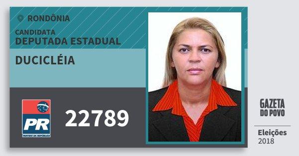 Santinho Ducicléia 22789 (PR) Deputada Estadual | Rondônia | Eleições 2018