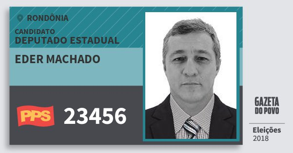 Santinho Eder Machado 23456 (PPS) Deputado Estadual | Rondônia | Eleições 2018