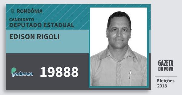 Santinho Edison Rigoli 19888 (PODE) Deputado Estadual | Rondônia | Eleições 2018