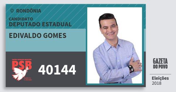 Santinho Edivaldo Gomes 40144 (PSB) Deputado Estadual | Rondônia | Eleições 2018