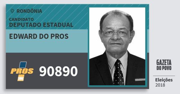 Santinho Edward do Pros 90890 (PROS) Deputado Estadual | Rondônia | Eleições 2018