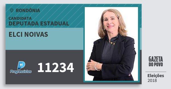 Santinho Elci Noivas 11234 (PP) Deputada Estadual | Rondônia | Eleições 2018
