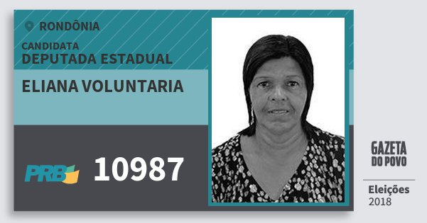 Santinho Eliana Voluntaria 10987 (PRB) Deputada Estadual | Rondônia | Eleições 2018