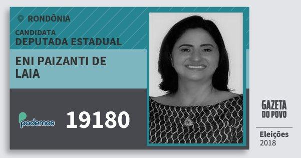 Santinho Eni Paizanti de Laia 19180 (PODE) Deputada Estadual | Rondônia | Eleições 2018