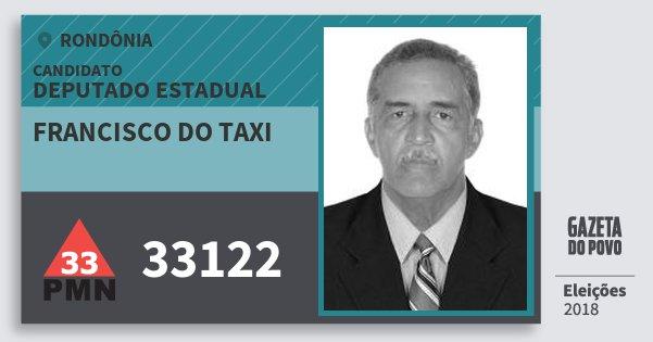 Santinho Francisco do Taxi 33122 (PMN) Deputado Estadual | Rondônia | Eleições 2018