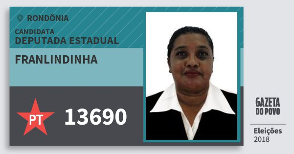Santinho Franlindinha 13690 (PT) Deputada Estadual | Rondônia | Eleições 2018