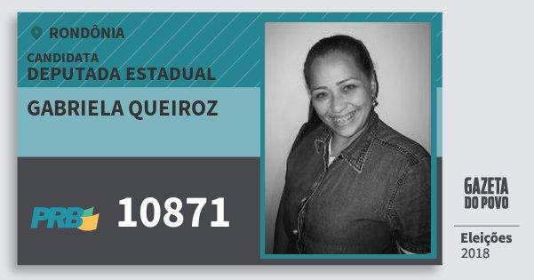 Santinho Gabriela Queiroz 10871 (PRB) Deputada Estadual | Rondônia | Eleições 2018