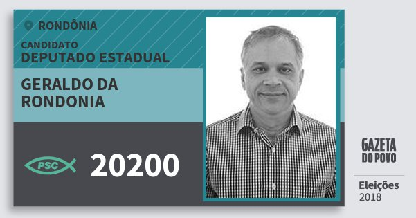 Santinho Geraldo da Rondonia 20200 (PSC) Deputado Estadual | Rondônia | Eleições 2018
