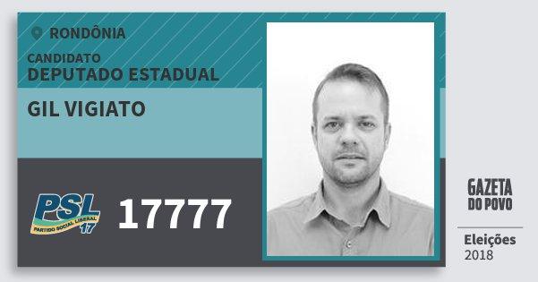 Santinho Gil Vigiato 17777 (PSL) Deputado Estadual | Rondônia | Eleições 2018