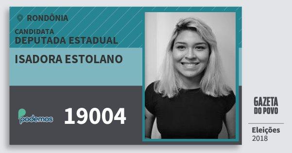 Santinho Isadora Estolano 19004 (PODE) Deputada Estadual | Rondônia | Eleições 2018