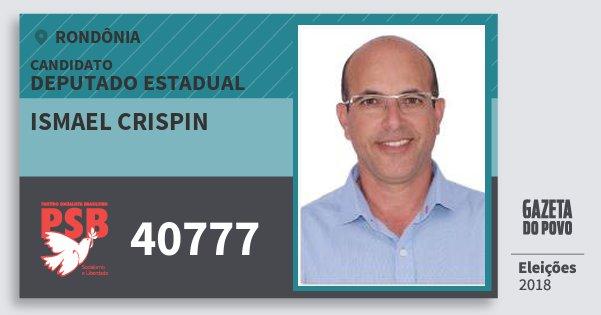 Santinho Ismael Crispin 40777 (PSB) Deputado Estadual | Rondônia | Eleições 2018