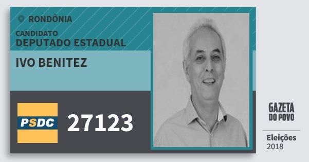 Santinho Ivo Benitez 27123 (DC) Deputado Estadual | Rondônia | Eleições 2018
