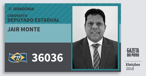 Santinho Jair Monte 36036 (PTC) Deputado Estadual | Rondônia | Eleições 2018