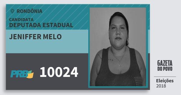Santinho Jeniffer Melo 10024 (PRB) Deputada Estadual | Rondônia | Eleições 2018