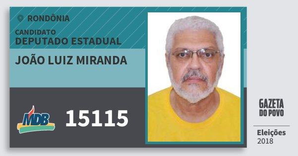 Santinho João Luiz Miranda 15115 (MDB) Deputado Estadual | Rondônia | Eleições 2018