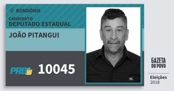 Santinho João Pitangui 10045 (PRB) Deputado Estadual | Rondônia | Eleições 2018