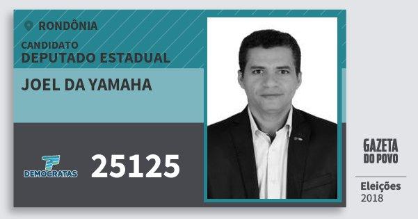Santinho Joel da Yamaha 25125 (DEM) Deputado Estadual | Rondônia | Eleições 2018