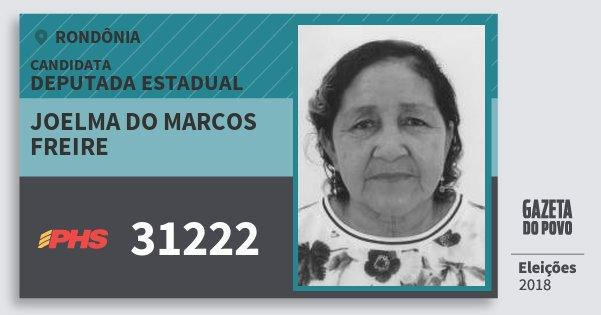 Santinho Joelma do Marcos Freire 31222 (PHS) Deputada Estadual | Rondônia | Eleições 2018