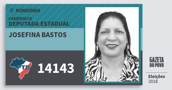 Santinho Josefina Bastos 14143 (PTB) Deputada Estadual | Rondônia | Eleições 2018