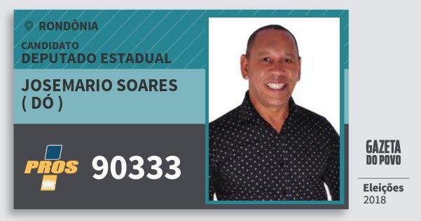 Santinho Josemario Soares ( Dó ) 90333 (PROS) Deputado Estadual | Rondônia | Eleições 2018