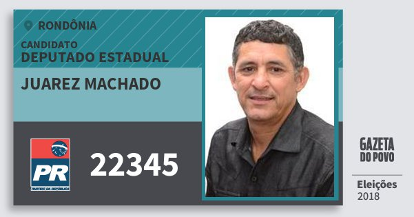 Santinho Juarez Machado 22345 (PR) Deputado Estadual | Rondônia | Eleições 2018