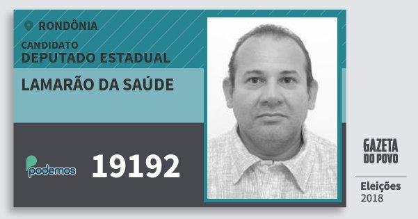 Santinho Lamarão da Saúde 19192 (PODE) Deputado Estadual | Rondônia | Eleições 2018