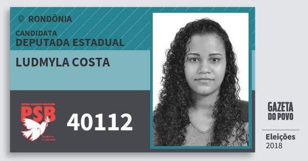 Santinho Ludmyla Costa 40112 (PSB) Deputada Estadual | Rondônia | Eleições 2018