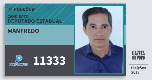 Santinho Manfredo 11333 (PP) Deputado Estadual | Rondônia | Eleições 2018