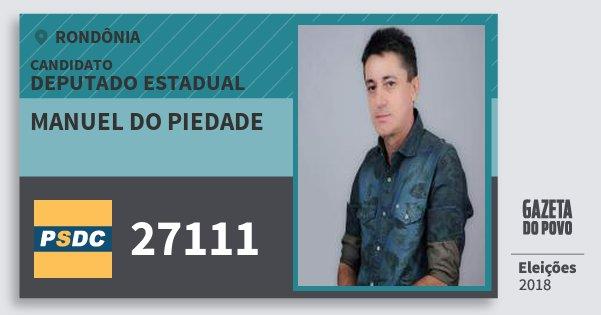Santinho Manuel do Piedade 27111 (DC) Deputado Estadual | Rondônia | Eleições 2018