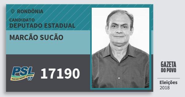 Santinho Marcão Sucão 17190 (PSL) Deputado Estadual | Rondônia | Eleições 2018