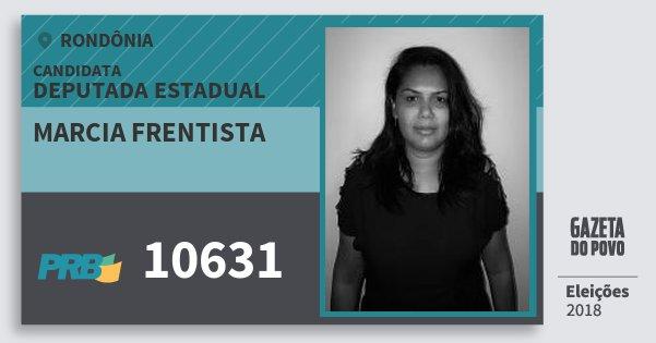 Santinho Marcia Frentista 10631 (PRB) Deputada Estadual | Rondônia | Eleições 2018