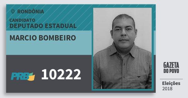 Santinho Marcio Bombeiro 10222 (PRB) Deputado Estadual | Rondônia | Eleições 2018